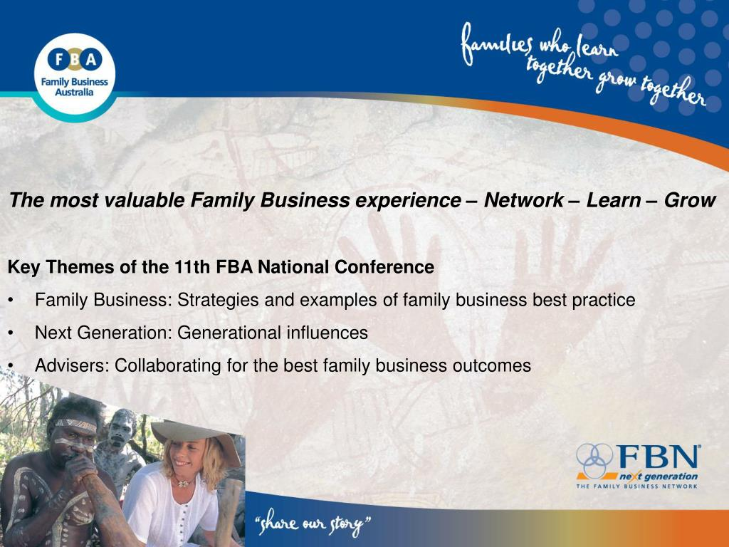 The most valuable Family Business experience – Network – Learn – Grow