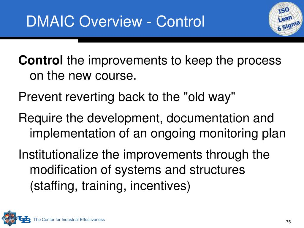 DMAIC Overview - Control