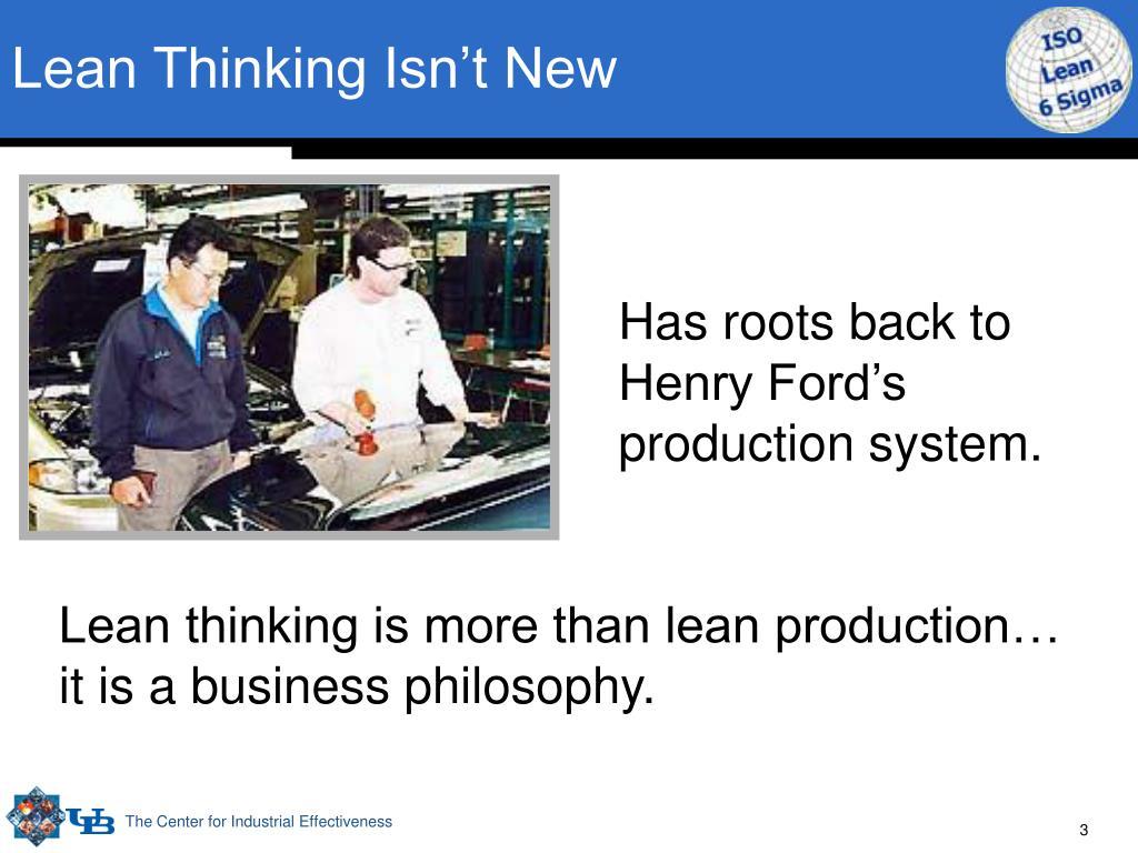 Lean Thinking Isn't New