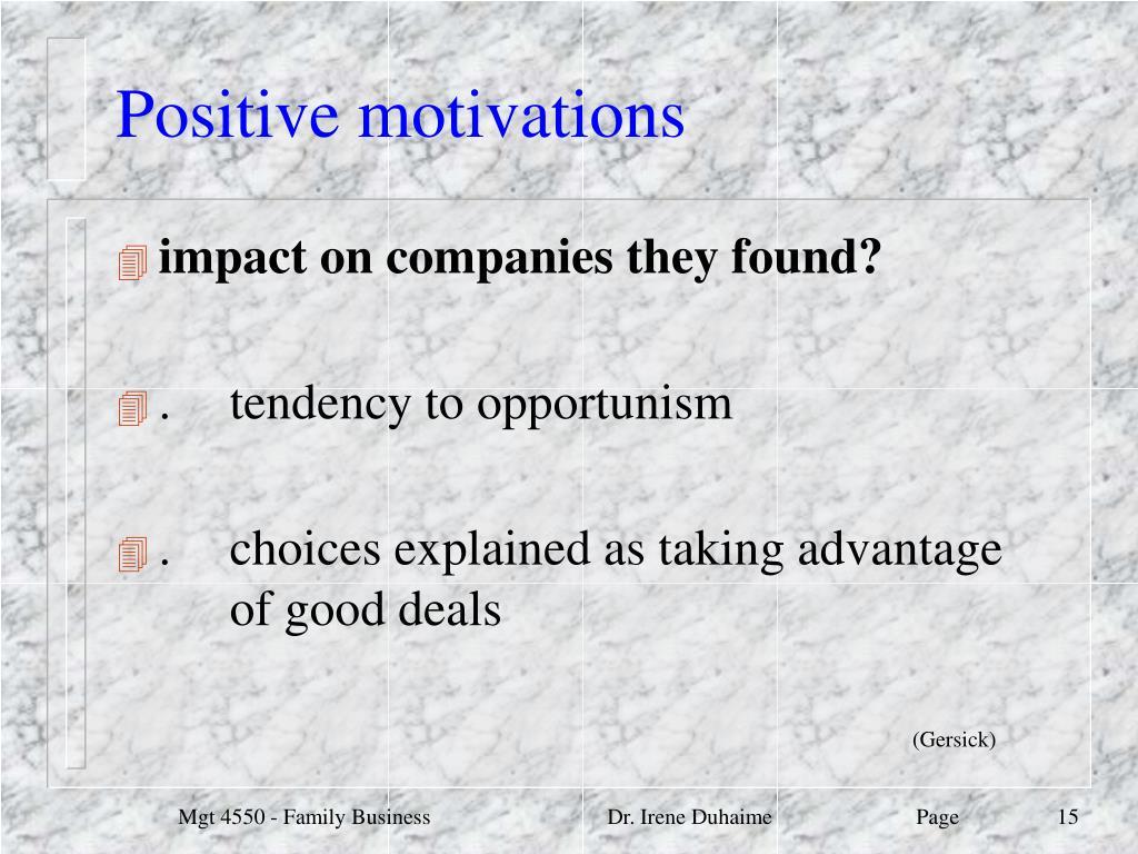 Positive motivations