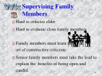 supervising family members