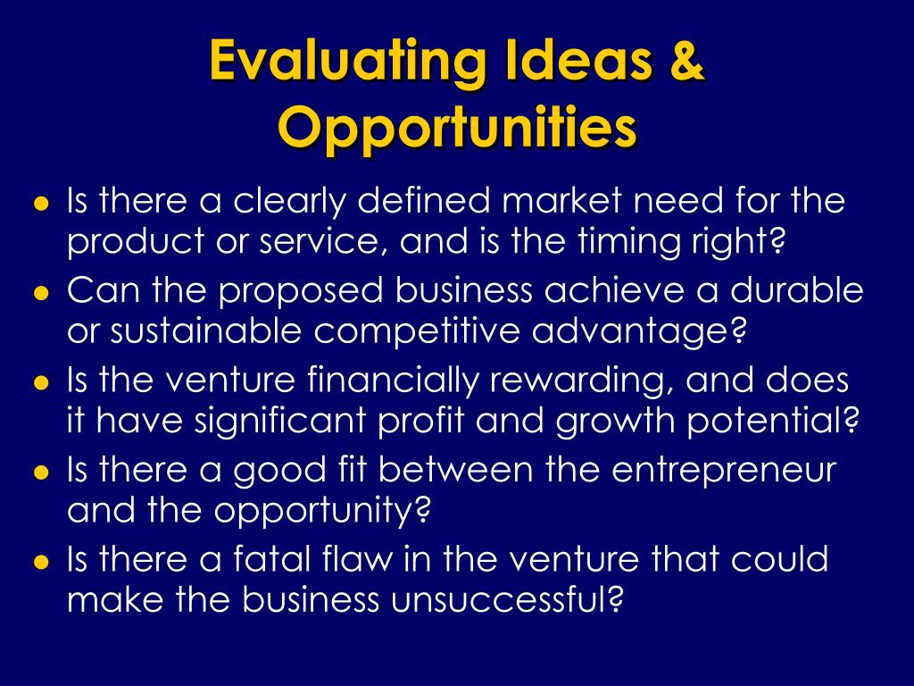 Evaluating Ideas & Opportunities