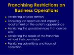 franchising restrictions on business operations