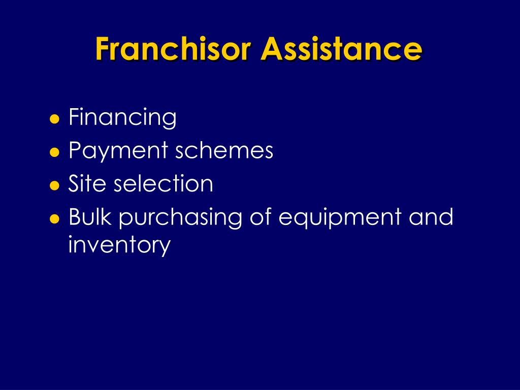 Franchisor Assistance
