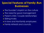 special features of family run businesses