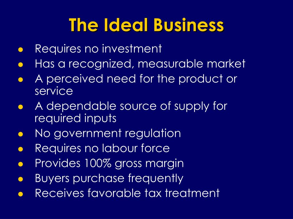 The Ideal Business
