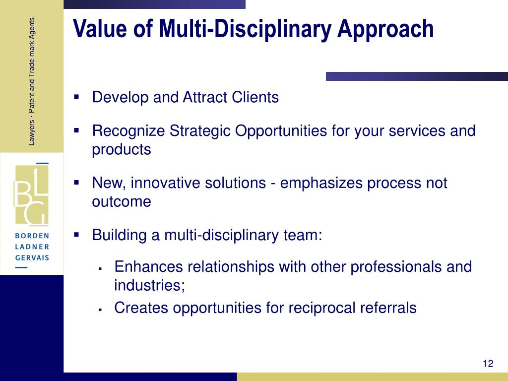 Value of Multi-Disciplinary Approach