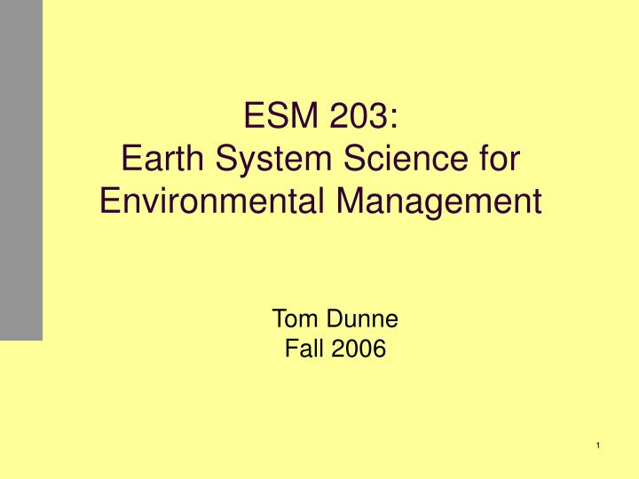 esm 203 earth system science for environmental management n.