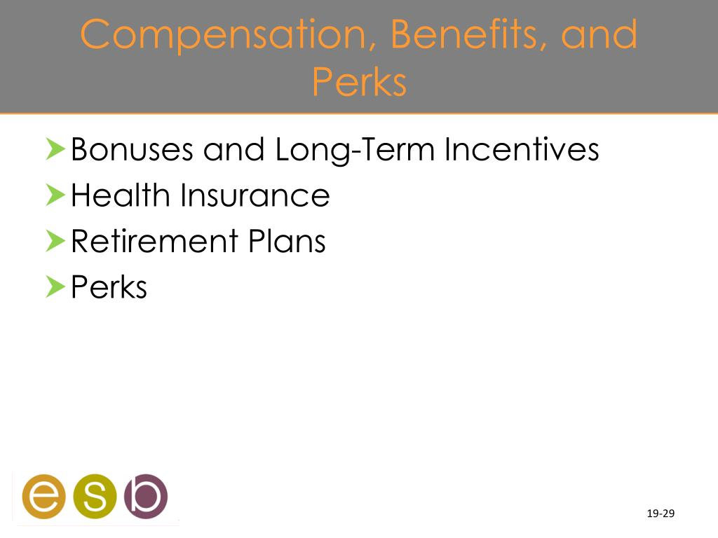 Compensation, Benefits, and Perks