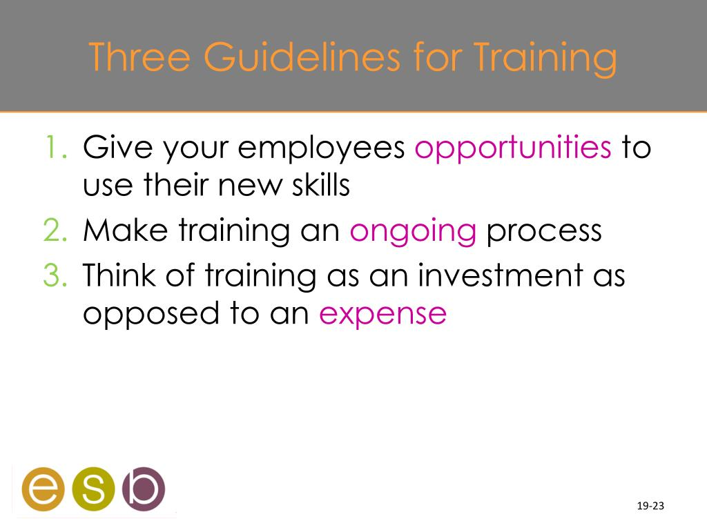 Three Guidelines for Training