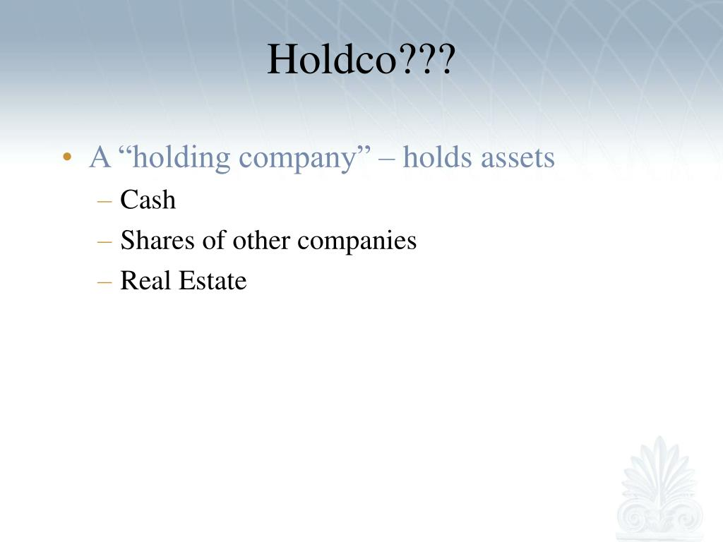 Holdco???