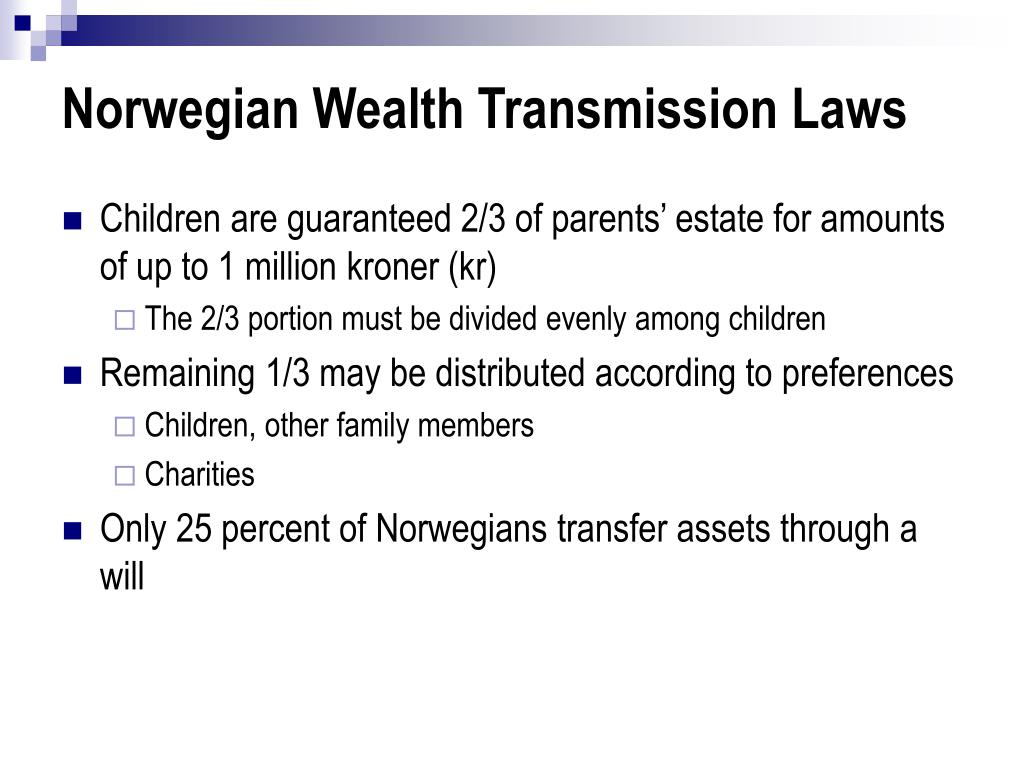 Norwegian Wealth Transmission Laws