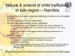 nature extend of child trafficking in sub region namibia