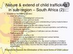 nature extend of child trafficking in sub region south africa 2