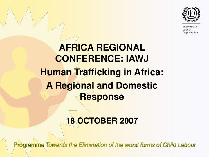 AFRICA REGIONAL CONFERENCE: IAWJ