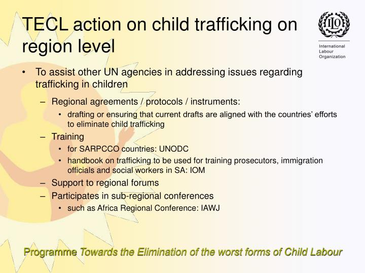 To assist other UN agencies in addressing issues regarding trafficking in children