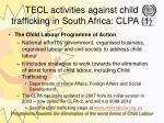 tecl activities against child trafficking in south africa clpa 1