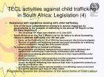 tecl activities against child trafficking in south africa legislation 4