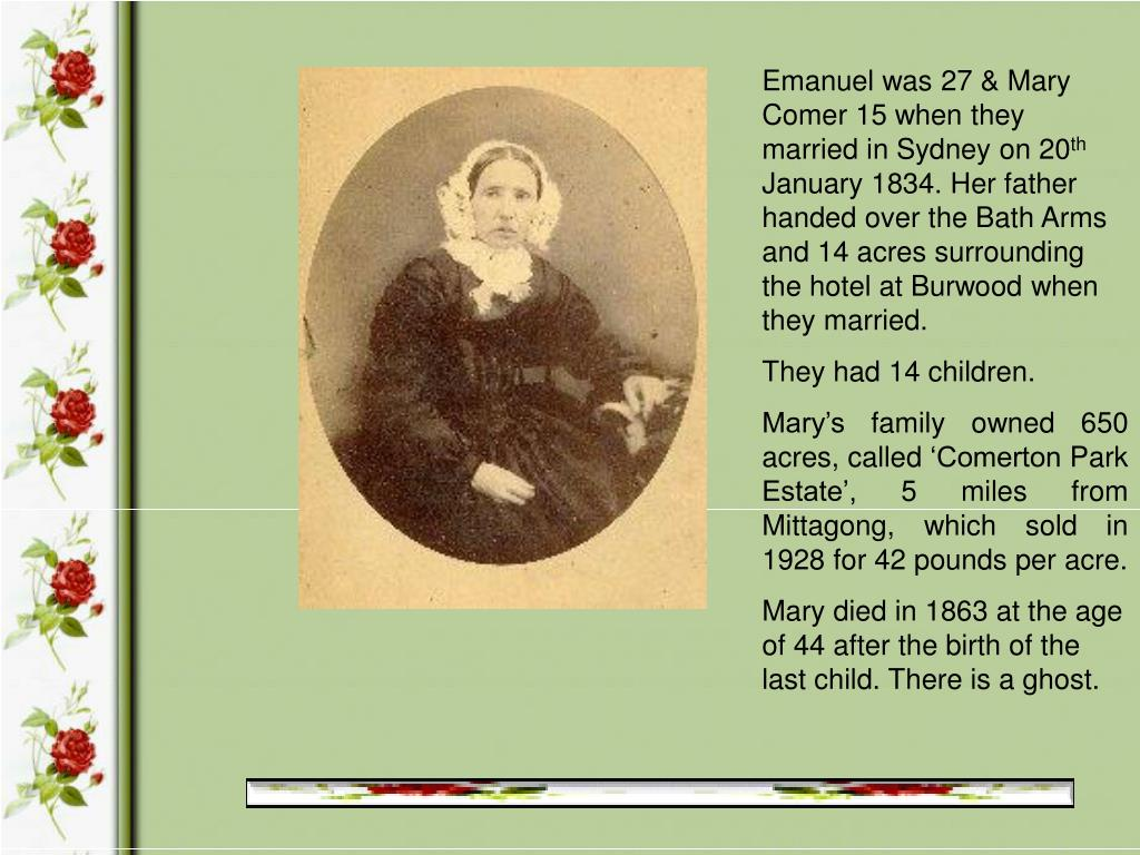 Emanuel was 27 & Mary Comer 15 when they married in Sydney on 20