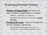 evaluating potential startups