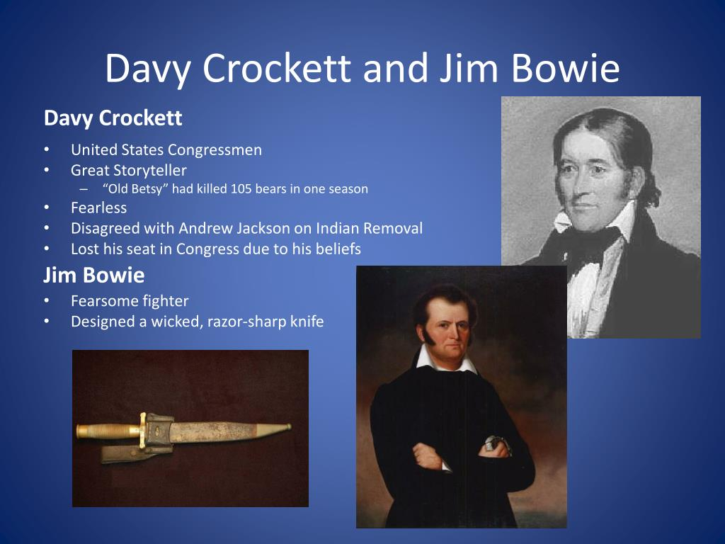 Davy Crockett and Jim Bowie