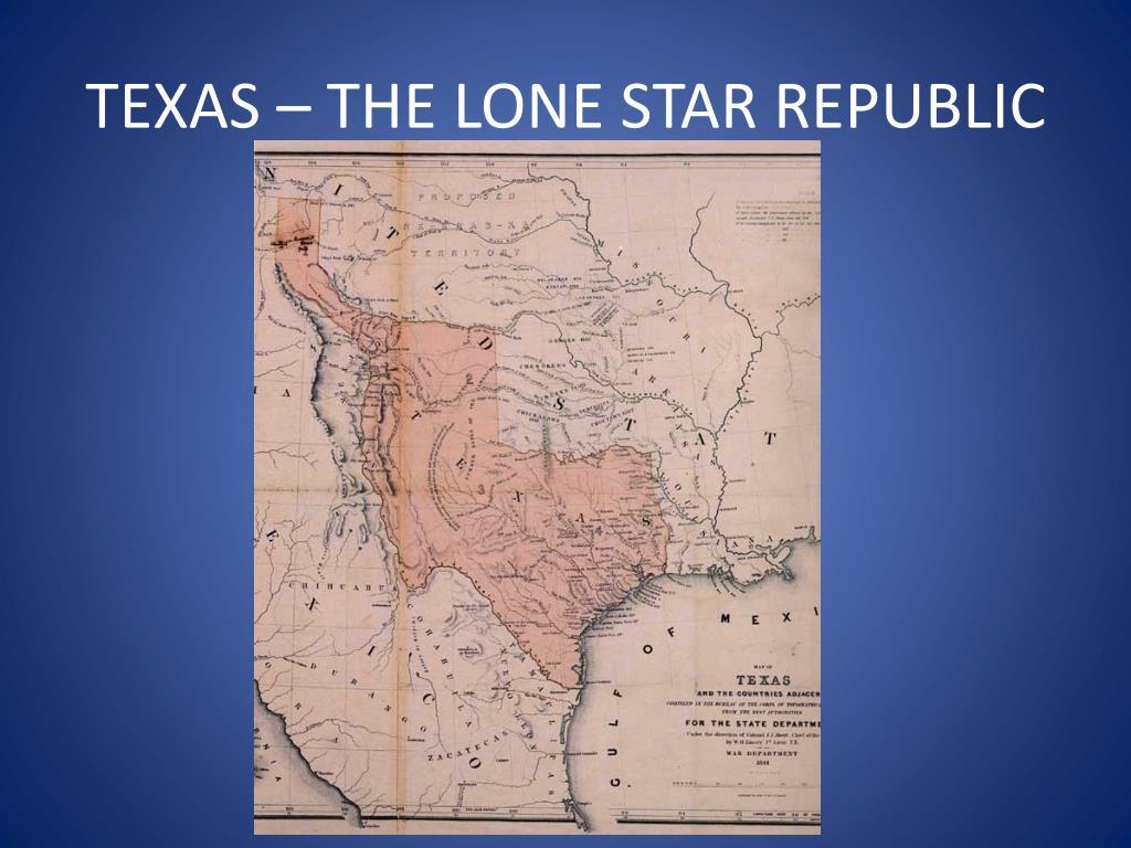 TEXAS – THE LONE STAR REPUBLIC