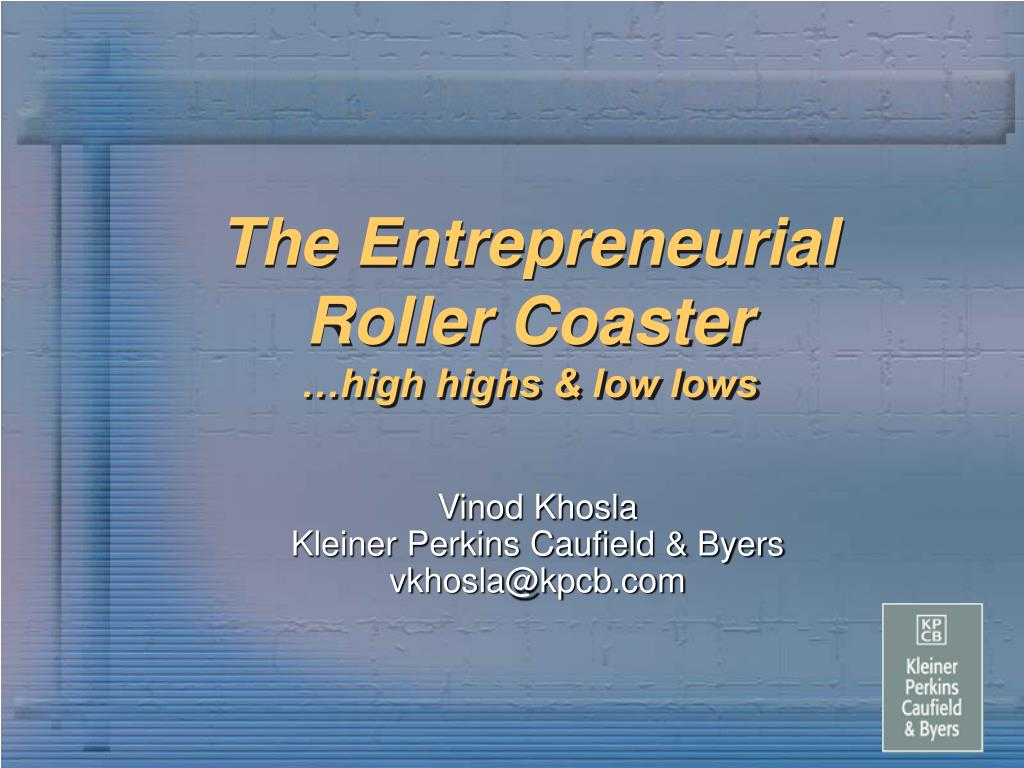 the entrepreneurial roller coaster high highs low lows l.
