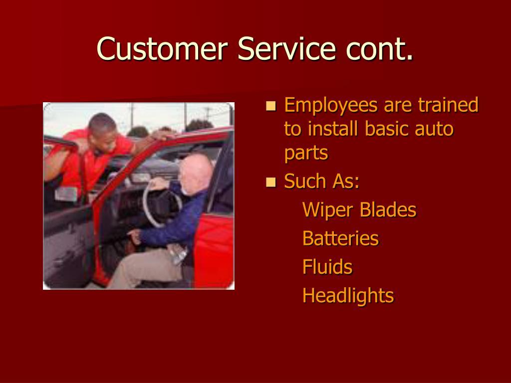 Customer Service cont.
