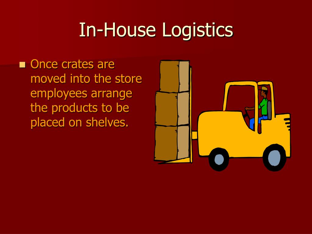 In-House Logistics