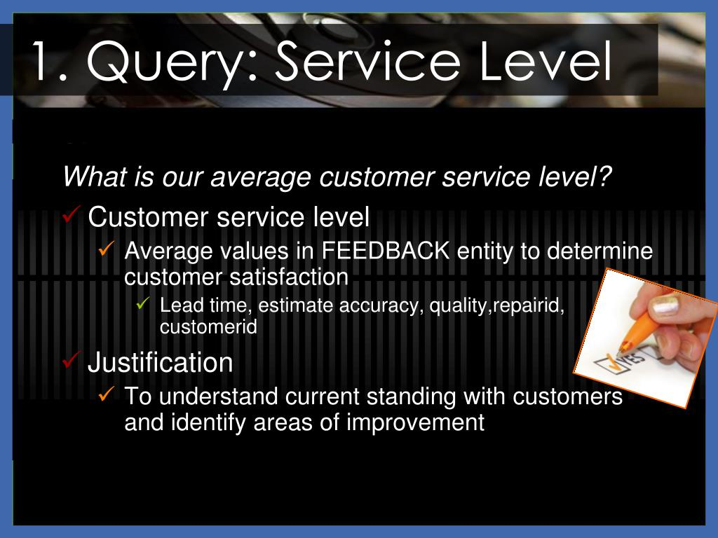 1. Query: Service Level