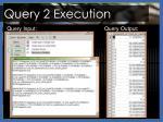 query 2 execution