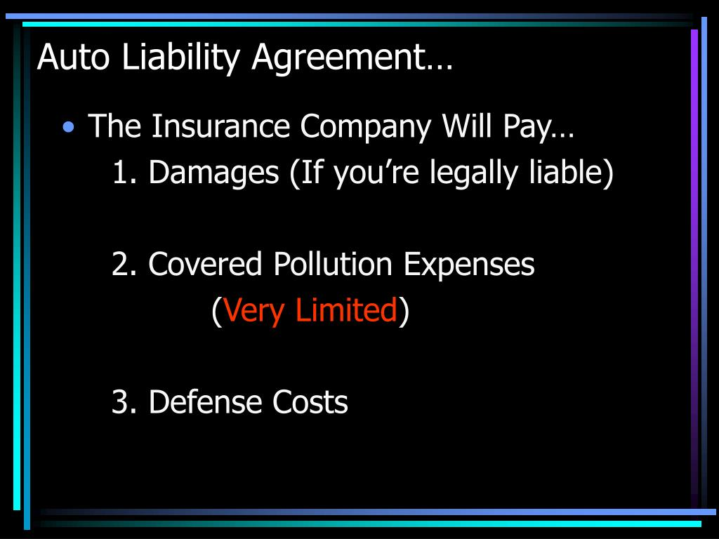 Auto Liability Agreement…