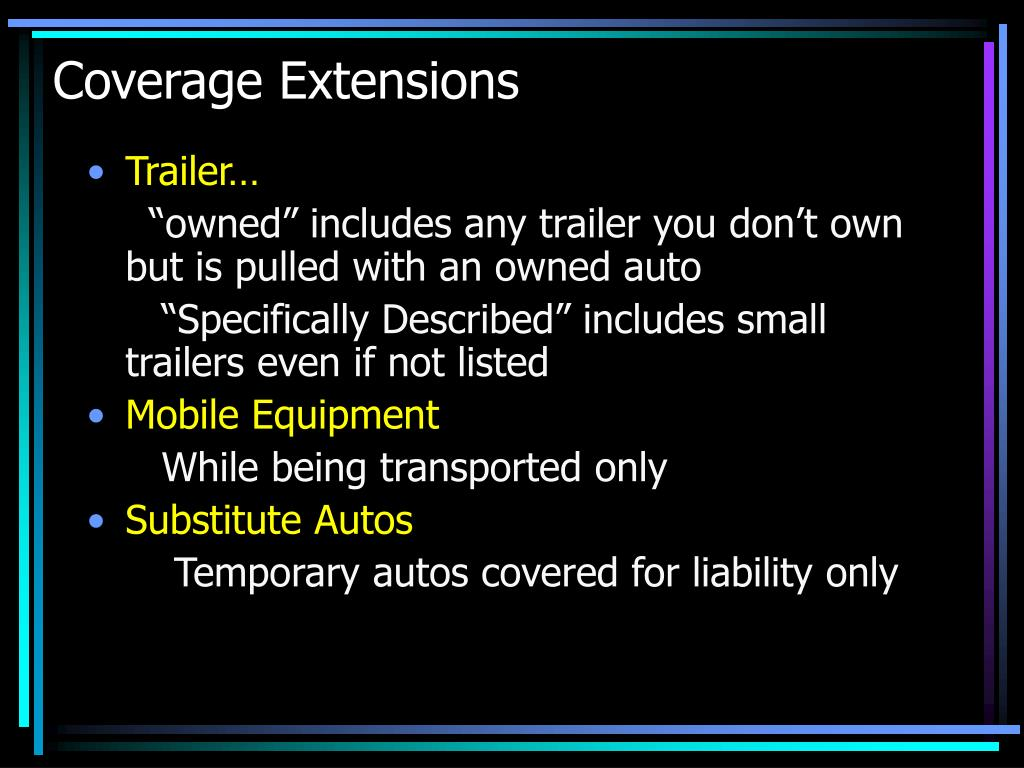 Coverage Extensions