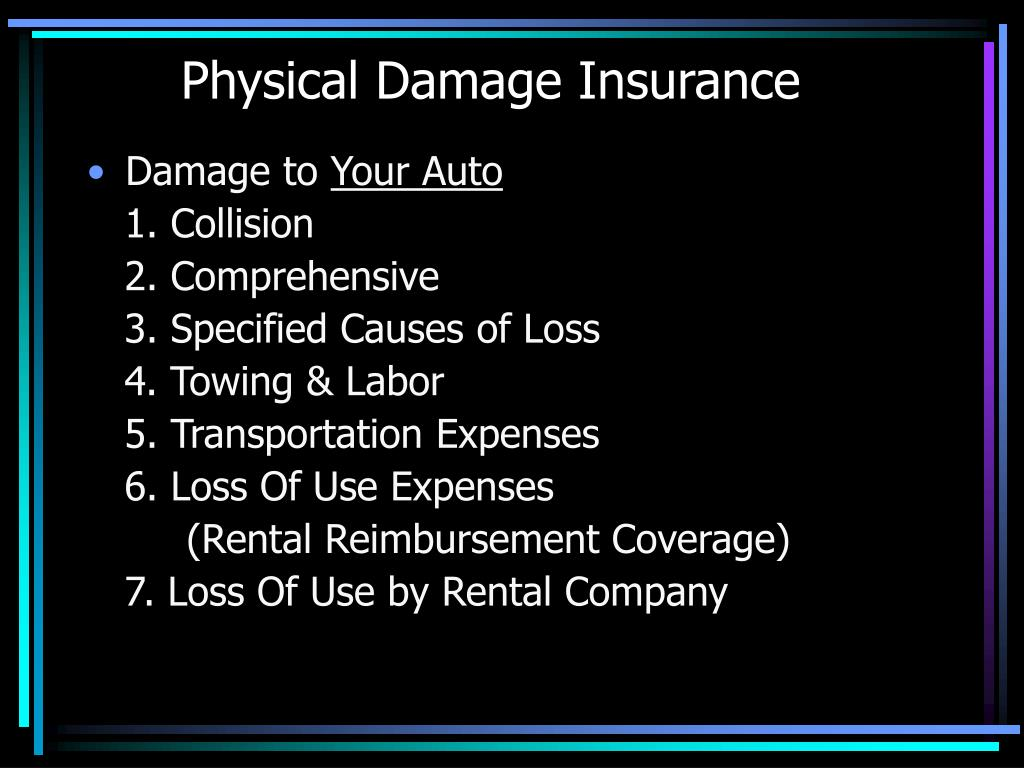 Physical Damage Insurance