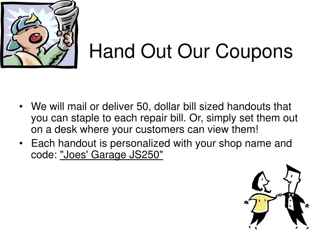 Hand Out Our Coupons