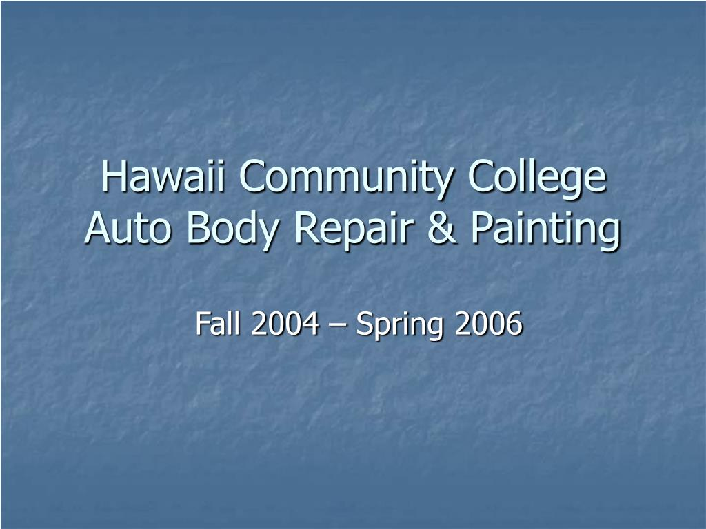 hawaii community college auto body repair painting l.