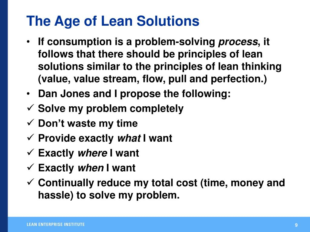 The Age of Lean Solutions