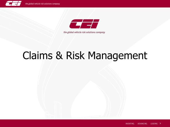 Claims risk management