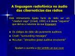a linguagem radiof nica no udio das cibernot cias das r dios4