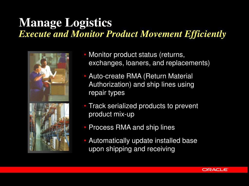 Manage Logistics
