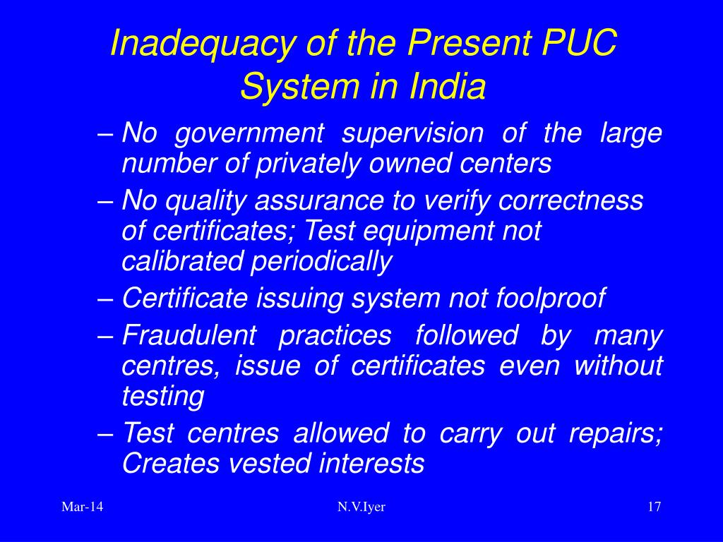 Inadequacy of the Present PUC System in India