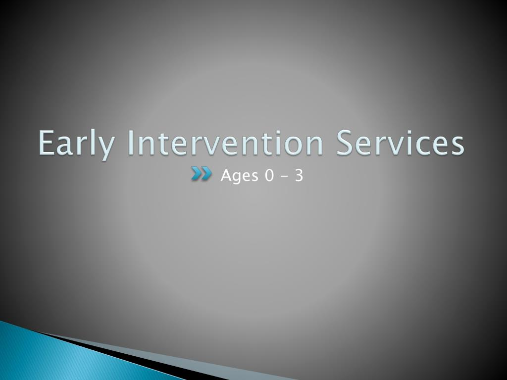 Early Intervention Services