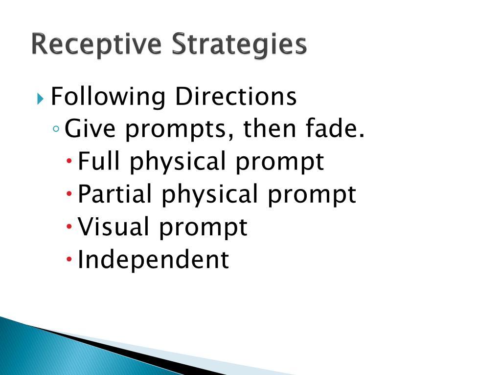 Receptive Strategies