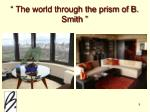 the world through the prism of b smith