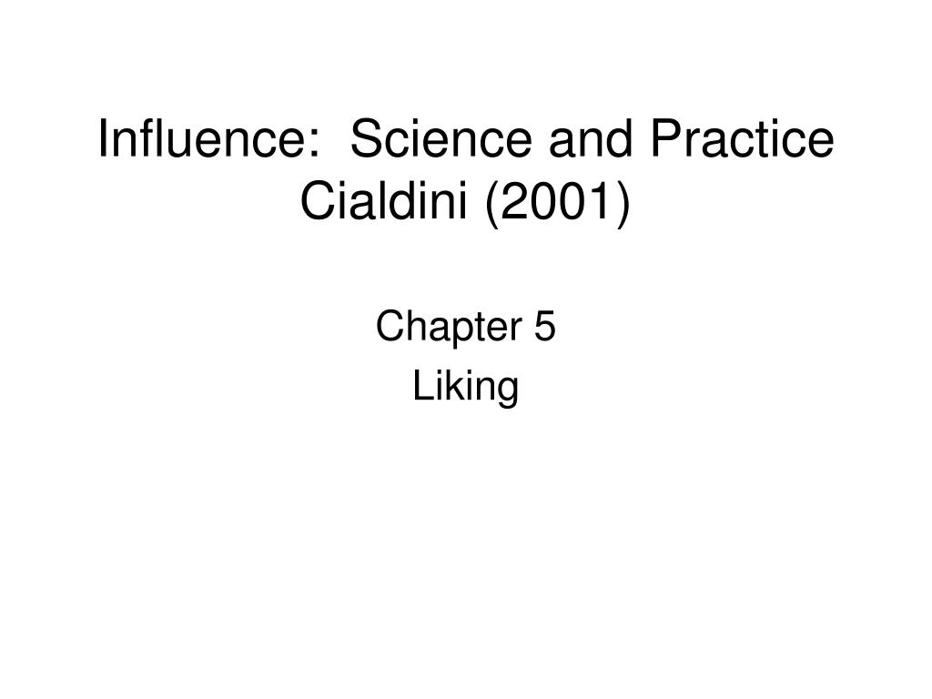Influence:  Science and Practice