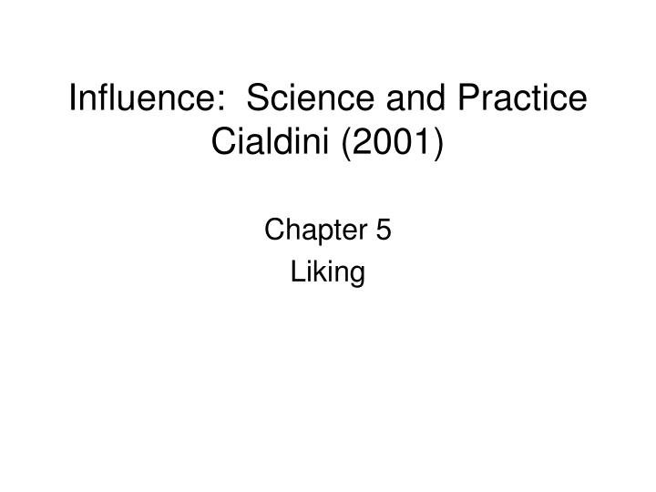 Influence science and practice cialdini 2001