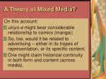 a theory of mixed media44