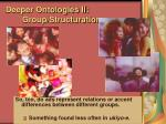 deeper ontologies ii group structuration75