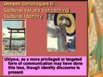 deeper ontologies iii cultural values concerning cultural identity94
