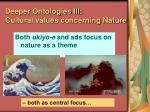 deeper ontologies iii cultural values concerning nature83